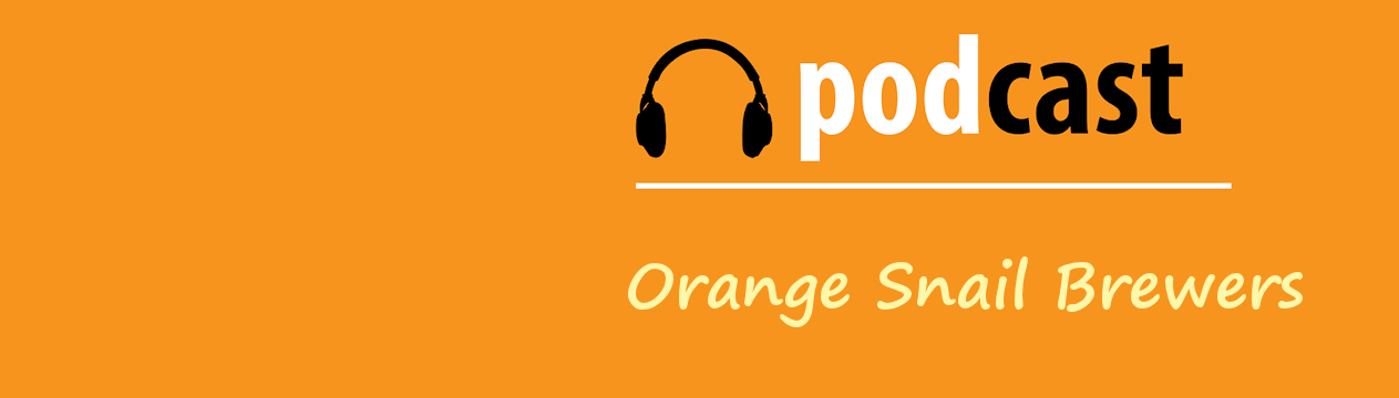 Headphones podcast | Orange Snail Brewers