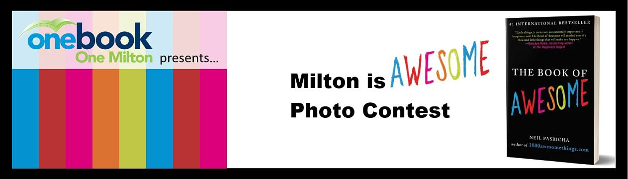 Milton is Awesome Photography Contest