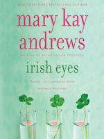 Irish Eyes by Mary Kay Andrews