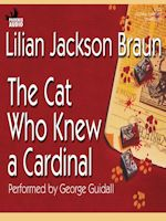 The Cat Who Knew a Cardinal by Lillian Jackson Braun