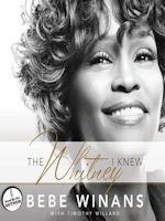 The Whitney I Knew by Bebe Winans